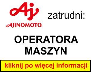 Ajinomoto - OPERATORA MASZYN